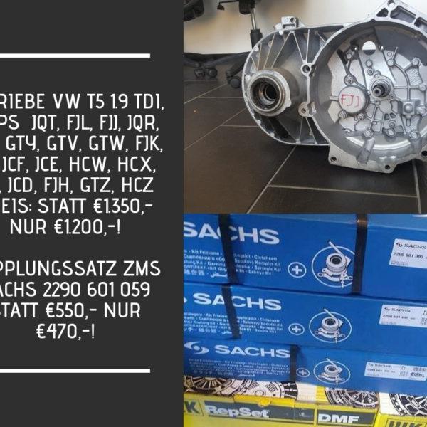 Getriebe VW T5 1.9 TDI, 102Ps JQT, FJL, FJJ, JQR, JQS, GTY, GTV, GTW, FJK, JCJ, JCF, JCE, HCW, HCX, HCY, JCD, FJH, GTZ, HCZ —-_ Preis_ STATT €1.350,- NUR €1.200,-!